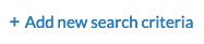 add new search criteria graphic